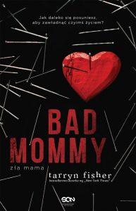 bad mommy recenzja