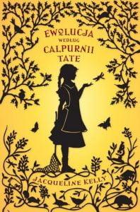 Ewolucja według Calpurnii Tate
