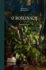 o-roslinach-domowa-uprawa